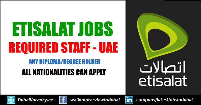 Latest Etisalat Jobs in Abu Dhabi | July 2019 - Apply Now